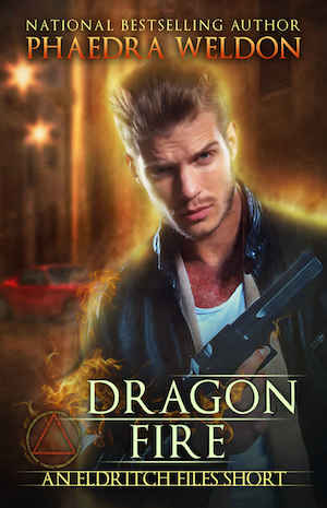 Dragon Fire by Phaedra Weldon